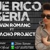 QUE RICO SERIA - STIVEN ROMANC FT CACHACOPROJECT  ( Mi Musica NO Para) ( Prod By Mansang Theprod )