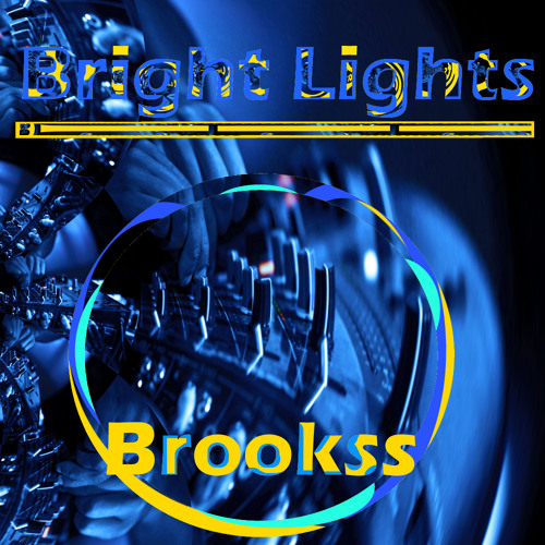 Bright Lights (Official Brookss mix) Free Download!