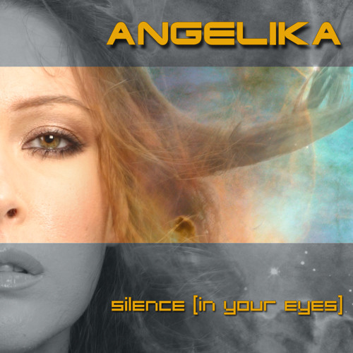 ANGELIKA - Silence [in your eyes]