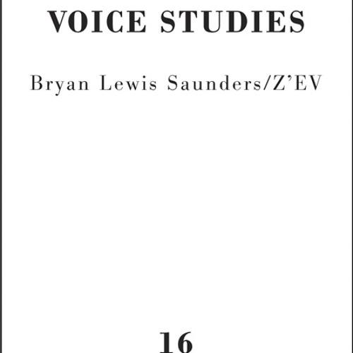 Bryan Lewis Saunders/Z'EV - Me and My Shadow - VS16 Side A Excerpt