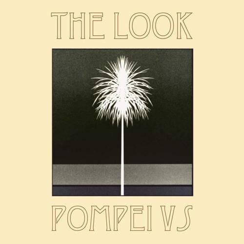 Metronomy - The Look (Pompei VS Remix)