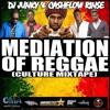 DJ JUNKY & CASHFLOW RINSE - MEDIATION OF REGGAE - CULTURE MIXTAPE 2013