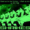 STAND UP TO THE VICTORY ~トゥ・ザ・ヴィクトリー〜 - REV-TUNE's LMash Up Mix