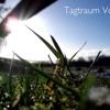 Tagtraum Vol. 2