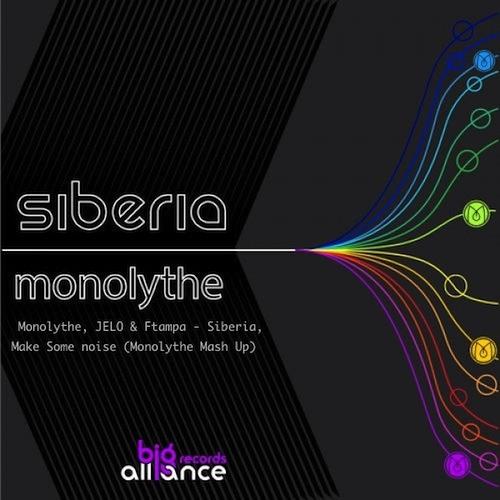 Monolythe, JELO & FTampa - Siberia, Make Some Noise (Monolythe Mash Up) FREE DOWNLOAD
