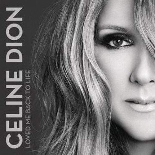 Céline Dion - Loved Me Back To Life (Cydrone Remix) [Free DL]