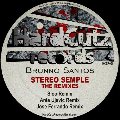 Brunno Santos - Stereo Semple (Ante Ujevic Remix) [HardCutz Records]