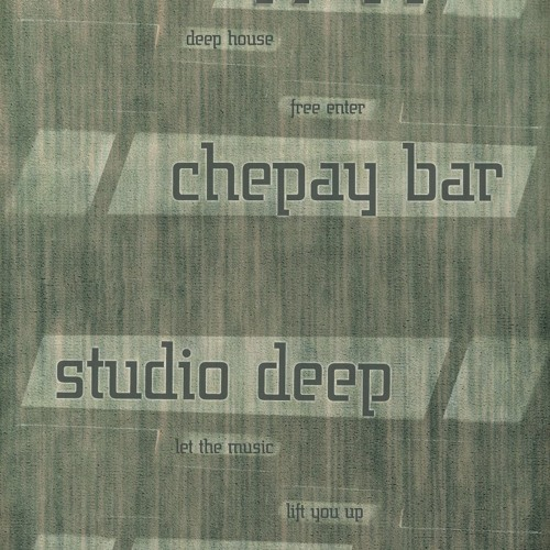 Studio Deep @ Chepay Bar 17-11-13 ACT 1