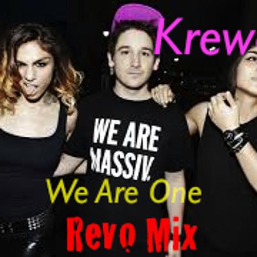 Krewella - We Are One ( REVO Remix )