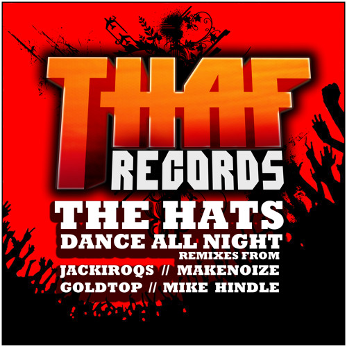 The Hats - Dance All Night?