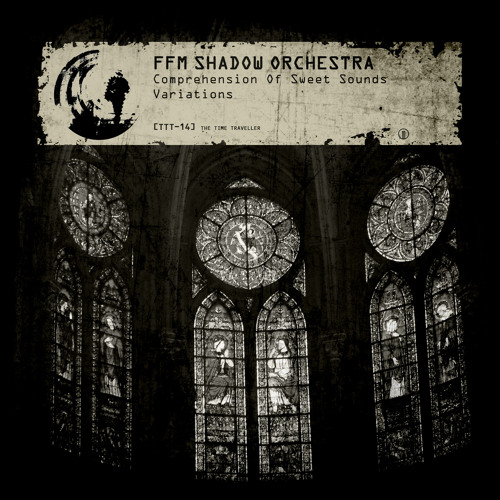FFM Shadow Orchestra - Comprehension Of Sweet Sounds (Dissonant Variation By DR.PAUL)