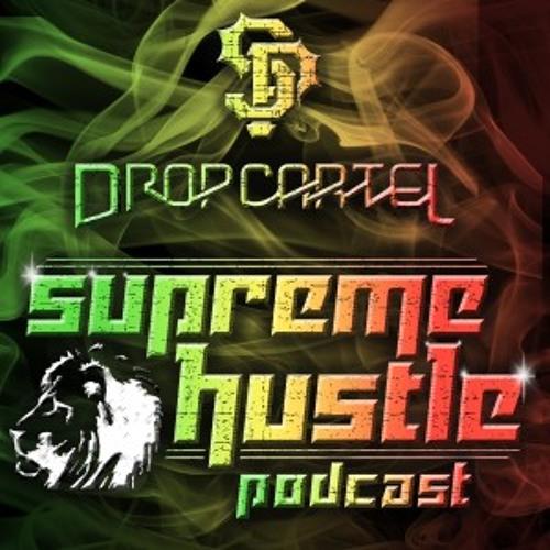 Supreme Hustle Podcast 012 - Slim Pickins - Drop Cartel FREE DOWNLOAD