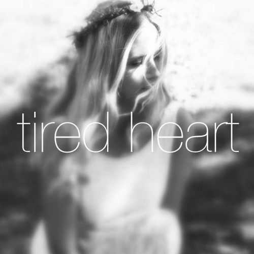 Tired heart