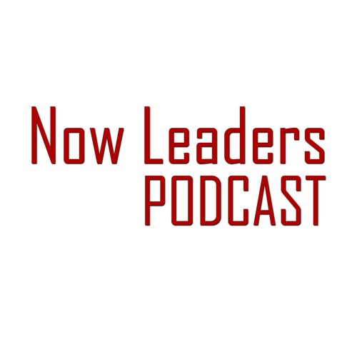 Now Leaders Podcast: Integrity