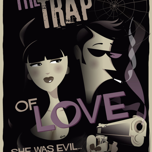 The Trap Of Love