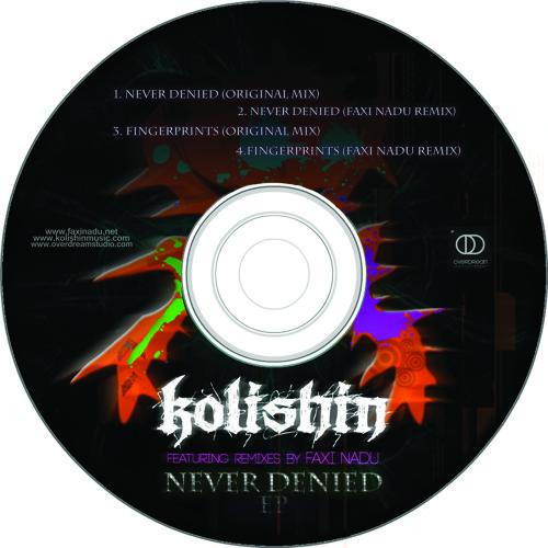 Kolishin - Never Denied Ep - 02 - Never Denied (Faxi Nadu Remix) (Pure Cords 2013)