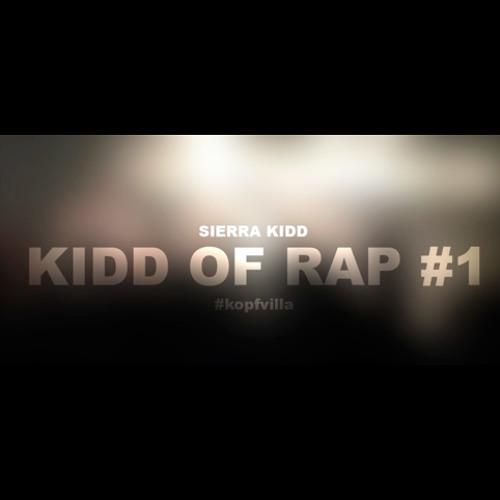 Sierra Kidd - Kidd Of Rap #1 (16BARS.DE EXCLUSIVE)