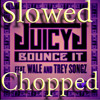 Juicy J feat. Wale and Trey Songz - Bounce It (Chopped and Screwed by Southforce)