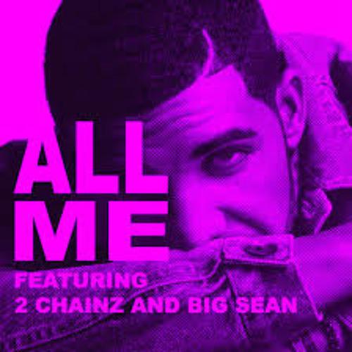 Drake - All Me Maxx Major, Ro and Jaylin January