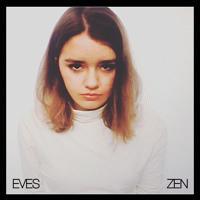 Eves - Zen