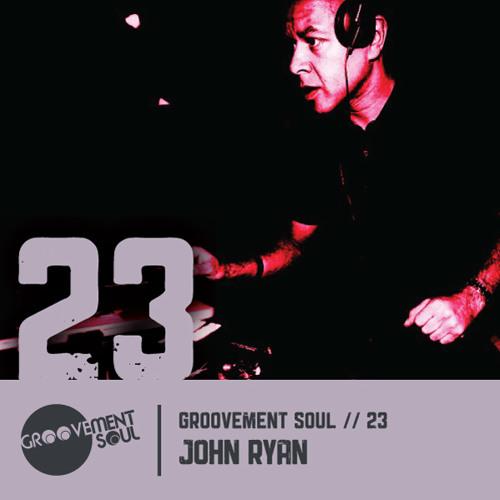GS:23 GROOVEMENT SOUL PODCAST COMPETITION - INTERNATIONAL WINNER - JOHN RYAN - LIVERPOOL HEIGHTS MIX
