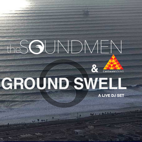 GROUND SWELL (LIVE DJ SET By The Soundmen)