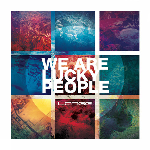 Lange - We Are Lucky People (Album Mix)[Preview]