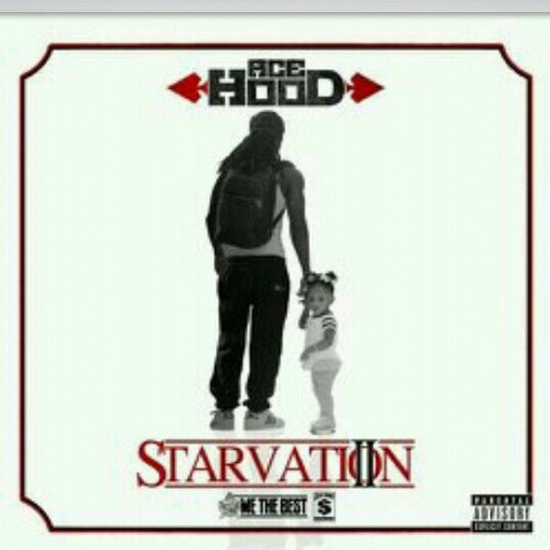 Ace Hood-Starvation 2-On Right Now