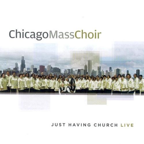 Chicago Mass Choir- I'm Gonna Praise The Lord