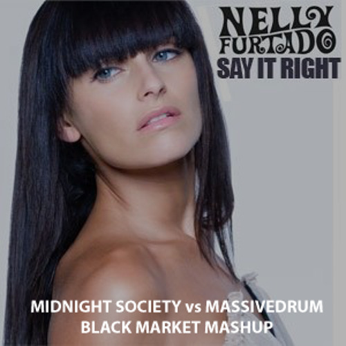 Robert Miles & Nelly Furtado - Say It Right vs. Children (Midnight Society Vs. Massivedrum's Mashup)