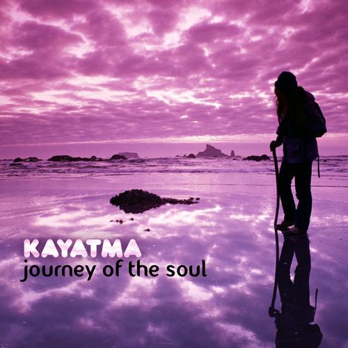 KAYATMA — Journey Of The Soul