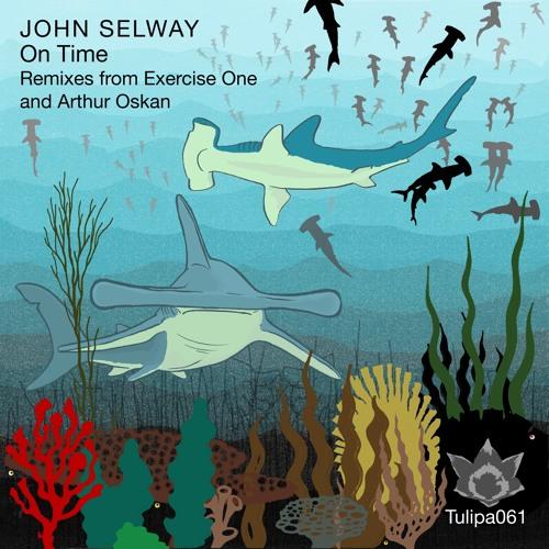 John Selway - On Time (Arthur Oskan Remix)