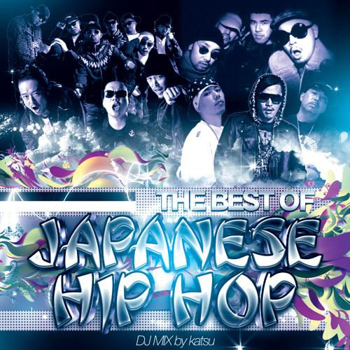 【日本語ラップ MIX】The Best Of Japanese HipHop