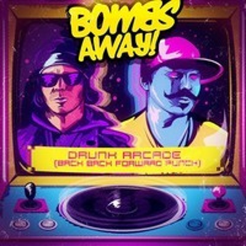Bombs Away - Drunk Arcade (Michael Petrovski Remix) Free D/L In Description!