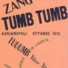 Filippo Tommaso Marinetti - Zang Tumb Tumb