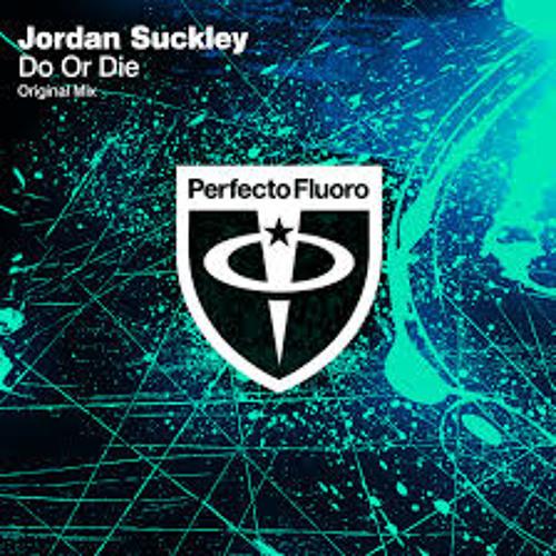 Jordan Suckley - Do Or Die (Original Mix) [Free Download]