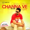 Download Channa Ve - Unplugged - Gippy Bajwa Mp3