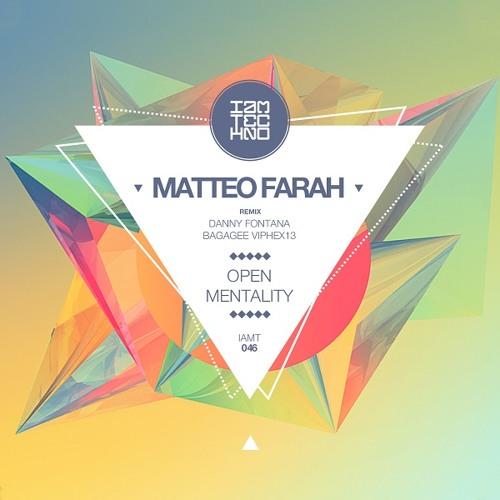 Matteo Farah - Open Mentality (Bagagee Viphex13 Remix) [IAMT]