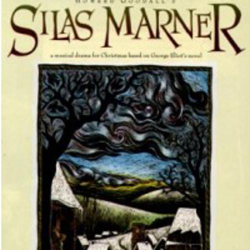 Howard Goodall: 'From far away' from Silas Marner