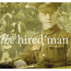 Howard Goodall: 'Day Follows Day' from The Hired Man