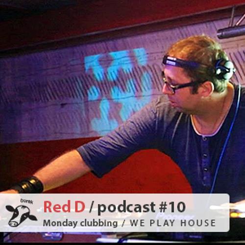 Burek podcast 010 - Red D (Monday clubbing part2)