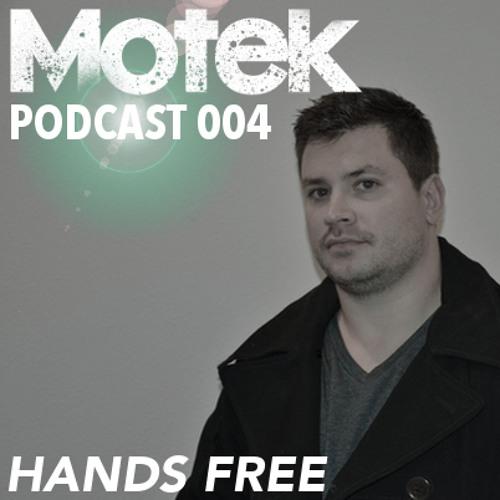 Motek Podcast 004 - Hands Free