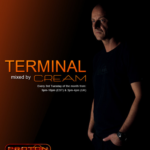 Cream - Terminal 031 @ Proton Radio