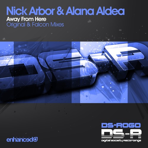 Nick Arbor & Alana Aldea - Away From Here (Falcon Remix) [OUT NOW]