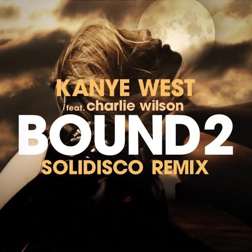 Kanye West - Bound 2 (Solidisco Remix)