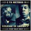 Download Jay-Z vs Method Man - Release in America (Whales Weep Beat Bboy Remix) Mp3