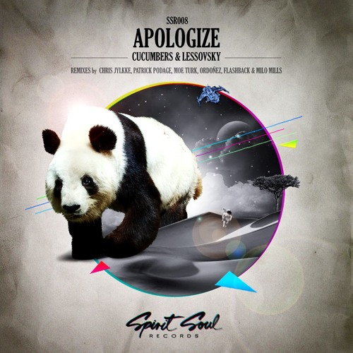 Cucumbers & Lessovsky - Apologize (Ordonez Remix) OUT NOW! on Spirit Soul