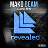 Mako feat. Angel Taylor - Beam (Dannic Mix) (Preview)
