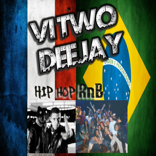 Vi Two DJ - Mixtape - Hip Hop vs RnB France vs Brazil Free Download