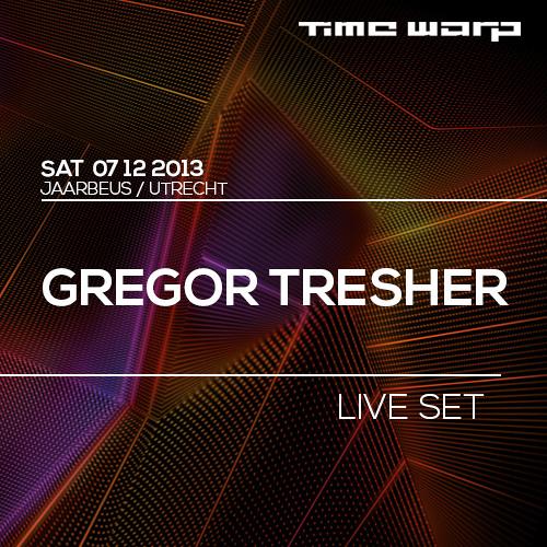 Gregor Tresher Time Warp Promo Live Set